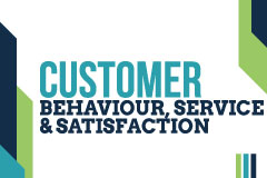 Customer Behaviour, Service & Satisfaction