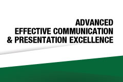 Advanced Effective Communication & Presentation Excellence