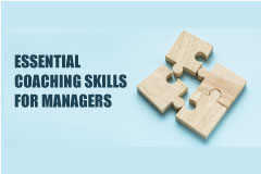 Essential Coaching Skills for Managers