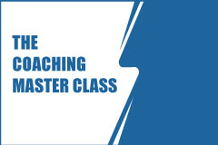 The Coaching Master Class